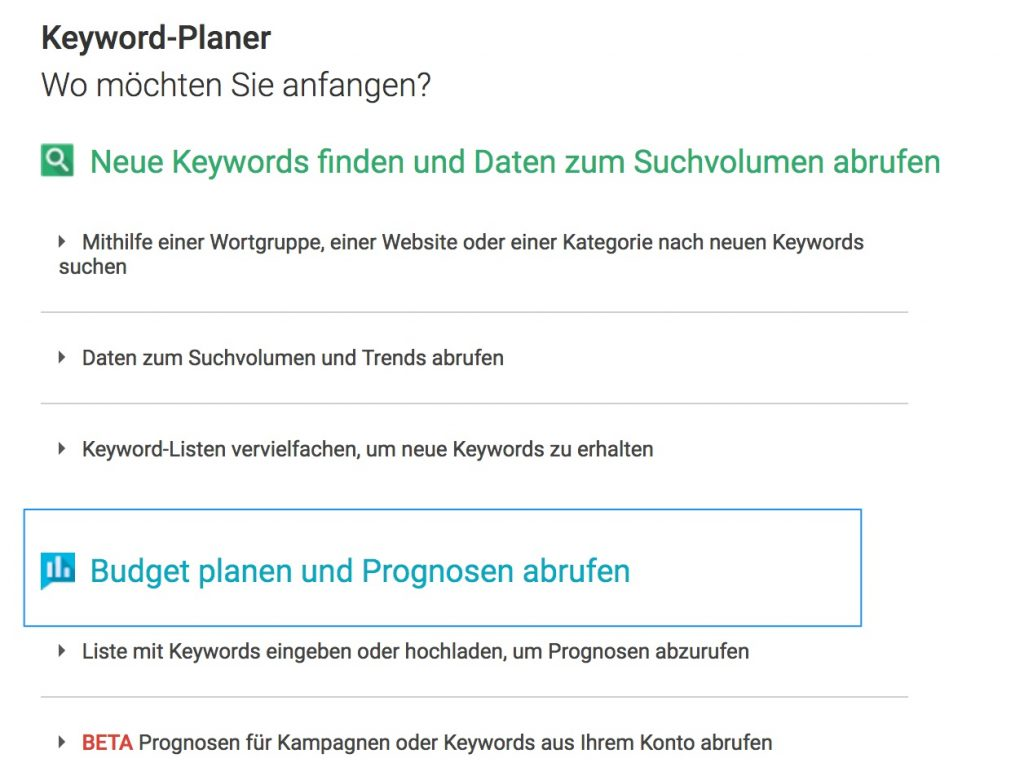 Keyword Planer - Auswahl der Methode