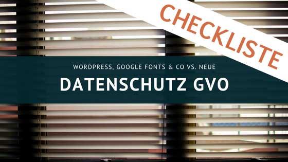 DSGVO Checkliste für Websites und Blogs, mit Angebot